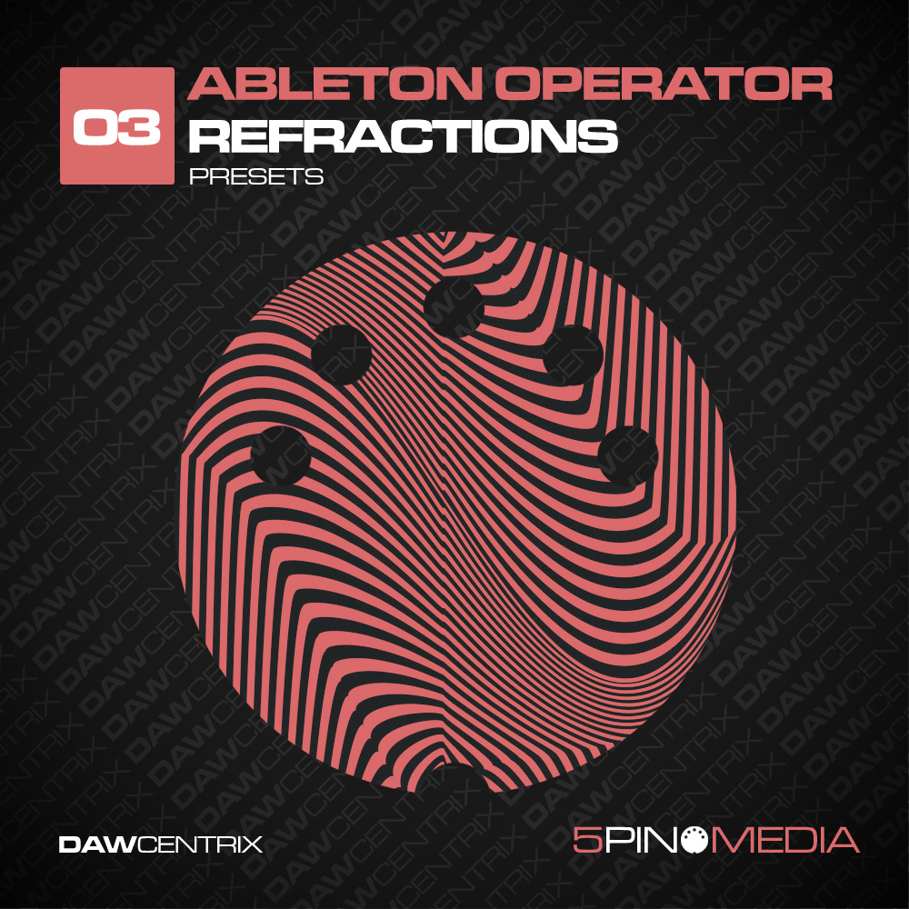 Ableton Operator Refractions